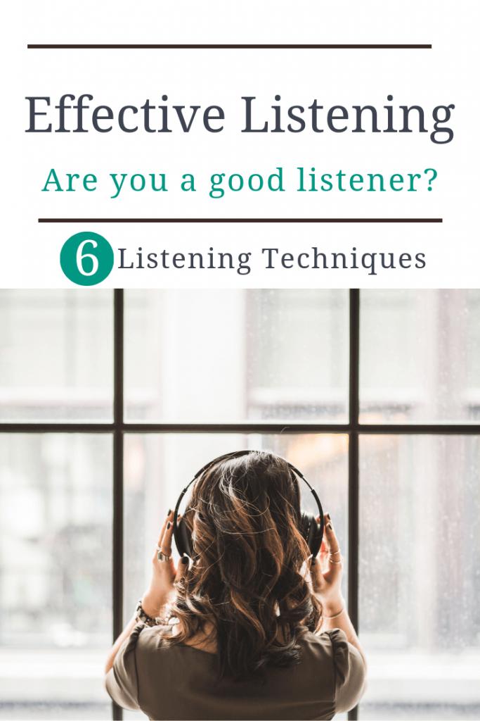 Listening effective techniques