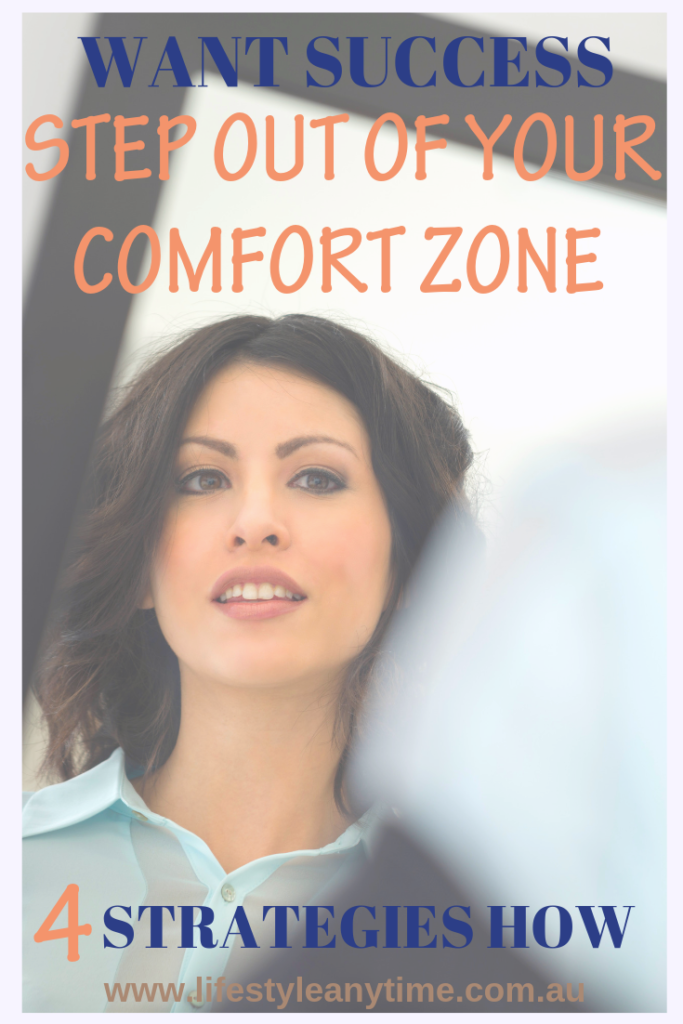 Step out of comfort zone