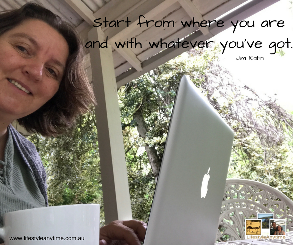 Start from where you are and with whatever you've got - Jim Rohn