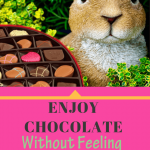 Yum to chocolate this Easter with no guilt.