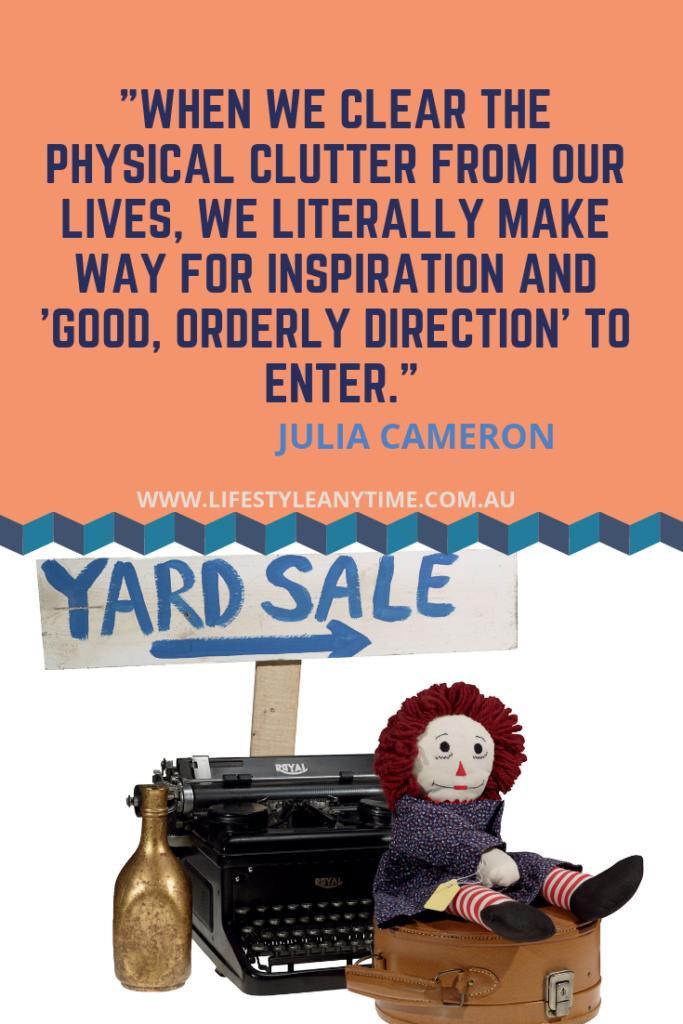 Julia Cameron Quote, declutter quote