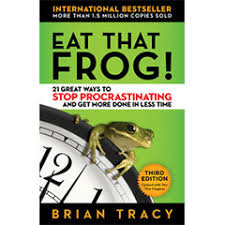 Eat that frog, Brian Tracy Book,