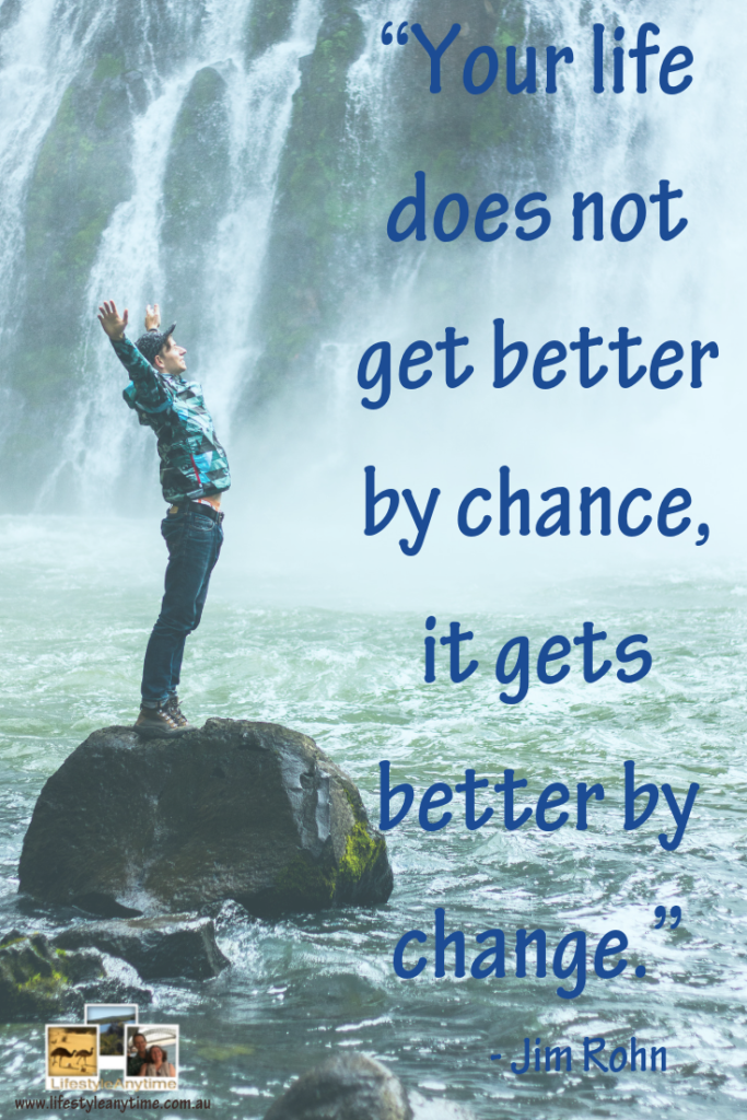 Jim Rohn quote Life get better by change