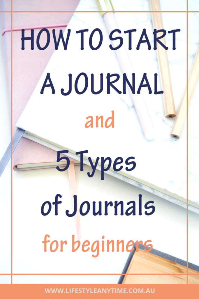 A journal and 5 types of journals for beginners