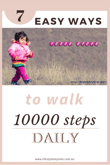 Simple ways to walk 10000 steps daily