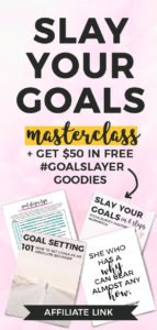 Slay your goals masterclass, goal setting