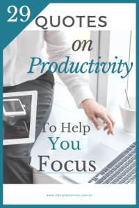 29 quotes on productivity to help you focus