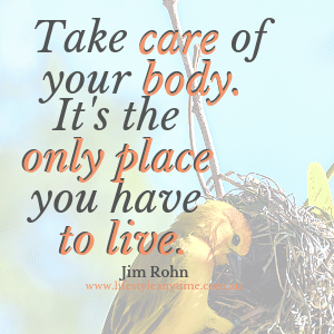A bird building a next, the Jim Rohn quote 'take care of your body, it's the only place you have to live.