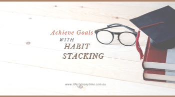 Achieving goals starts with habit stacking and personal development.