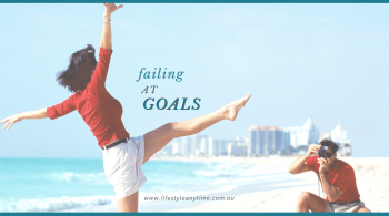 Dance on the beach, enjoy goal success, stop failing at goals