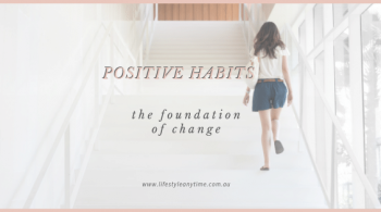 Walking, creating positive habits