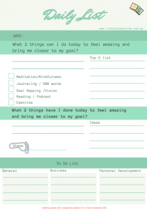 Printable daily list that includes a to do list that helps you achieve your goals.