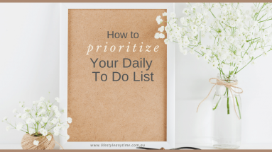 How to prioritize your daily to do list