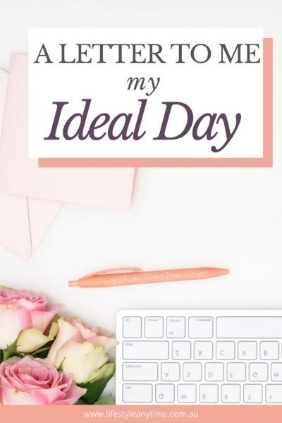 My ideal day letter
