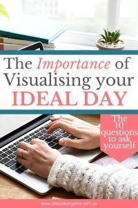 The importance of visualising your ideal day