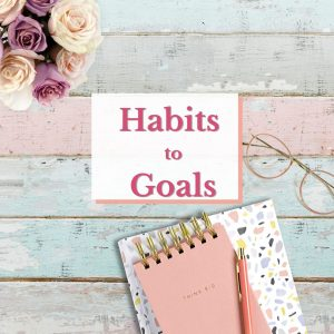 From Habits to Goals