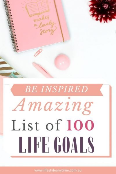 100 life goal examples