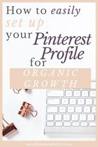 Easily set up your Pinterest profile for organic growth