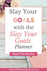 Slay your goals with the slay your goal planner