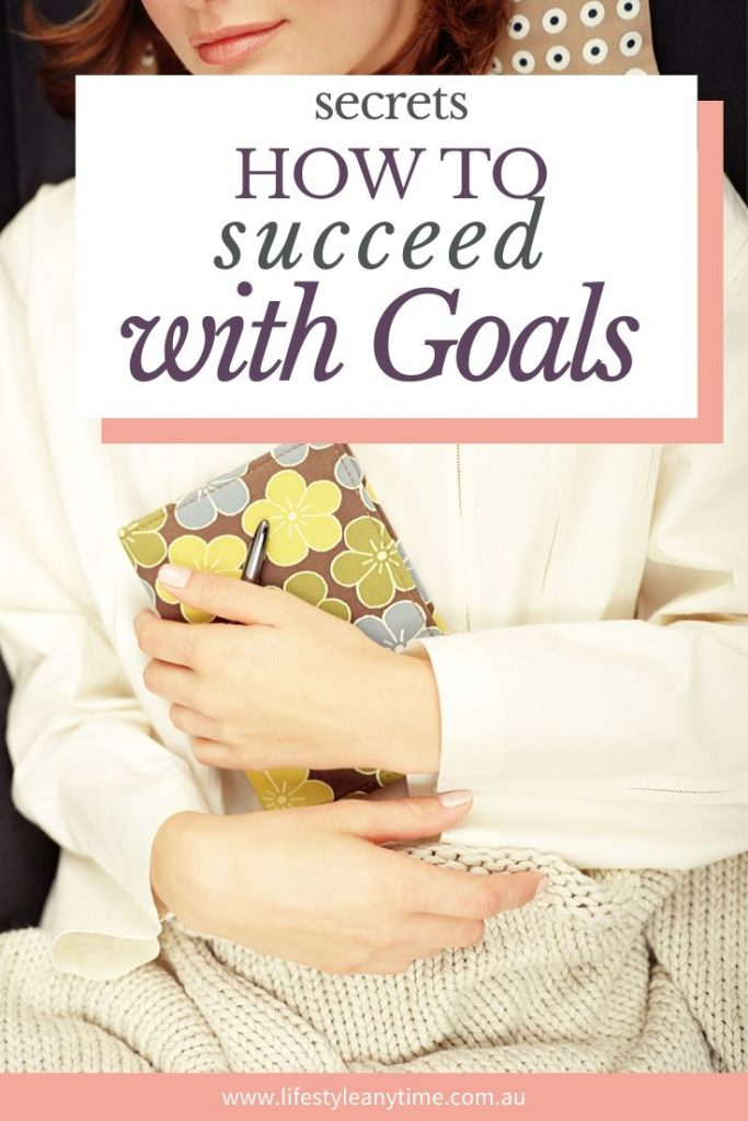 the secrets on how to succeed with goals