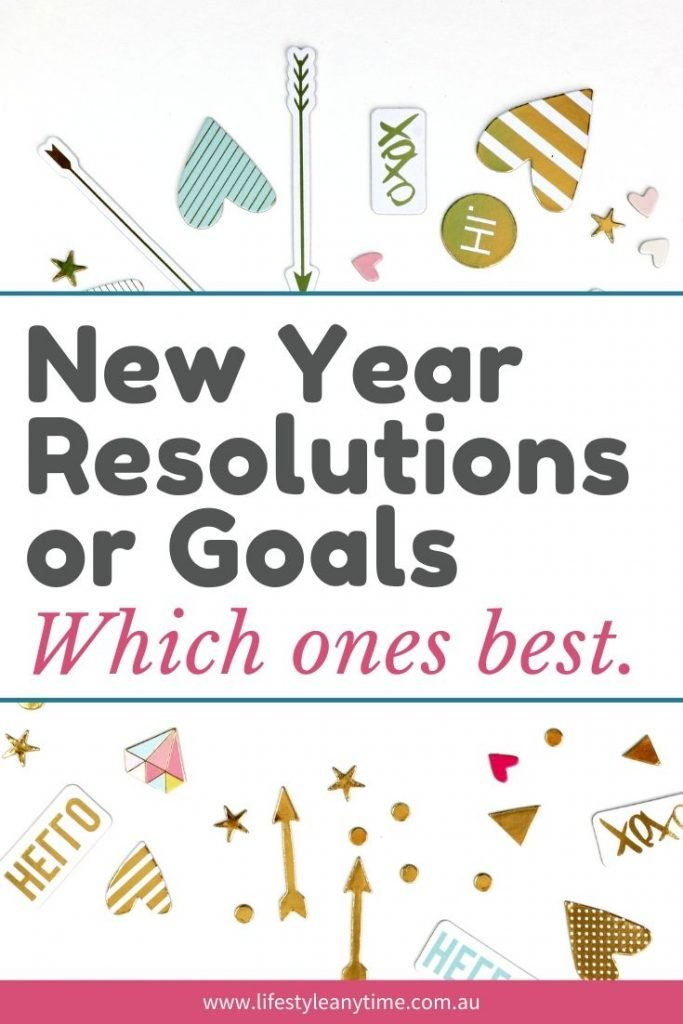 New Year resolutions or goals which one best.