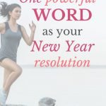 How to choose one powerful word as your New Year resolution