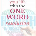 Transform your life with one word resolution