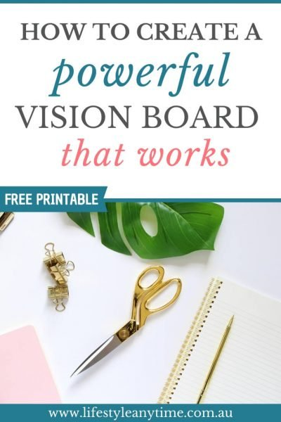 How to create a powerful vision board that works with free printable
