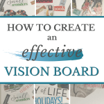 How to create an effective vision board
