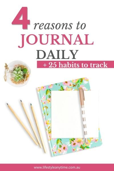 4 reasons to journal daily