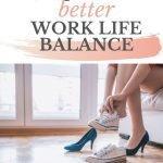 8 tips for work life balance
