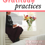 write it, read it, plan it, share it 4 practices of gratitude