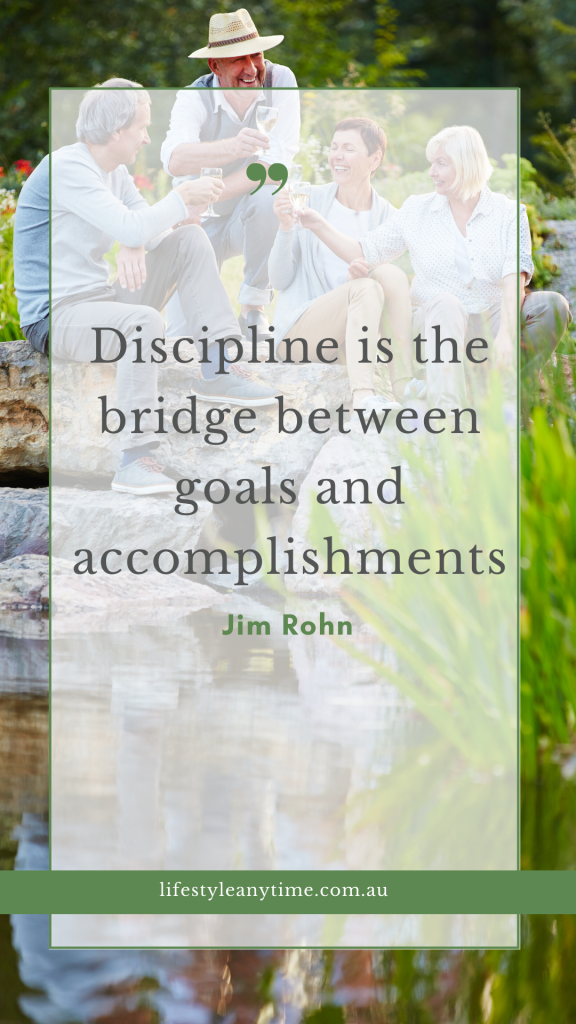 Discipline is the bridge between goals and accomplishments