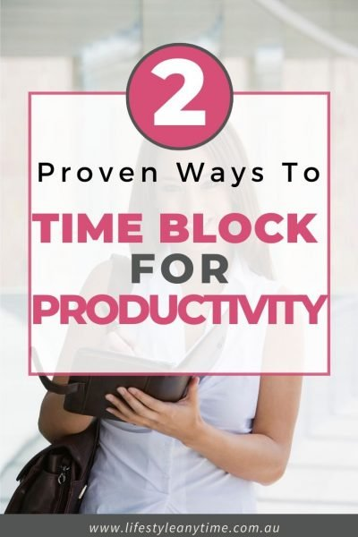 Time blocking for productiivity