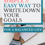 A simple & east way to write down your goals