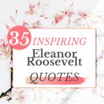 Inspiring Eleanor Roosevelt Quotes