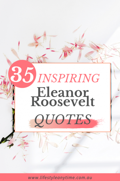 Inspiring Eleanor Roosevelt Quotes
