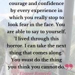 Eleanor Roosevelt quote on strength