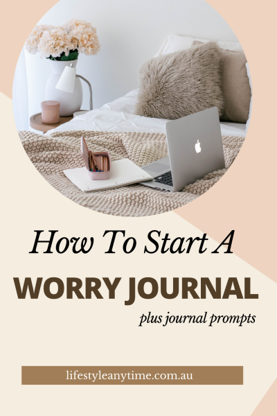 How to start a worry journal