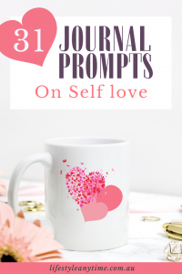 Mug with love hearts expressing self love through self care journal prompts