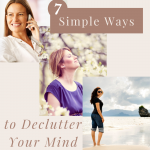 Declutter Your Mind With Mindful Activities like walking, breathing and chatting with a friend